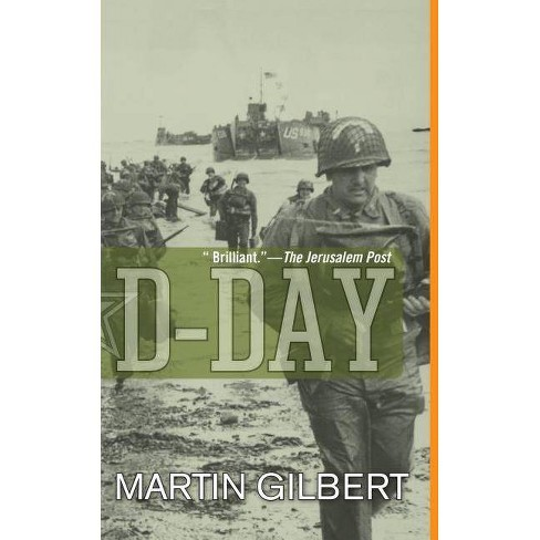 D-Day - (Turning Points in History) by  Martin Gilbert (Paperback) - image 1 of 1