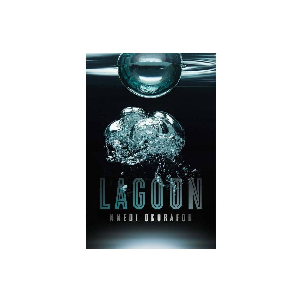 Lagoon By Nnedi Okorafor Hardcover