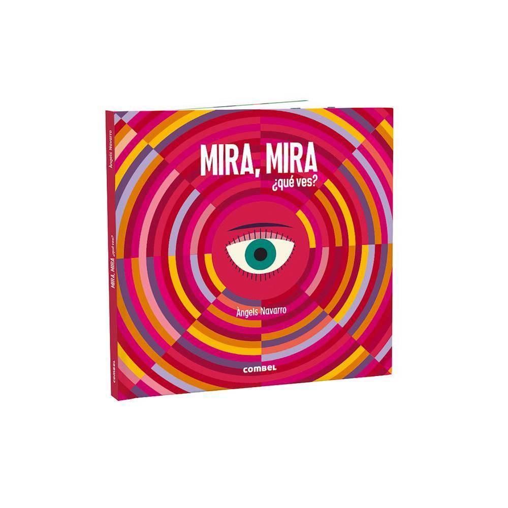 Mira Mira Qu Ves By Ngels Navarro Hardcover