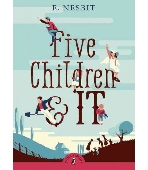 Five Children and It -  Reprint (Puffin Classics) by Edith Nesbit (Paperback) - image 1 of 1