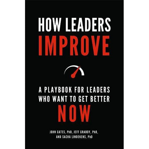 How Leaders Improve - by  John Gates (Hardcover) - image 1 of 1