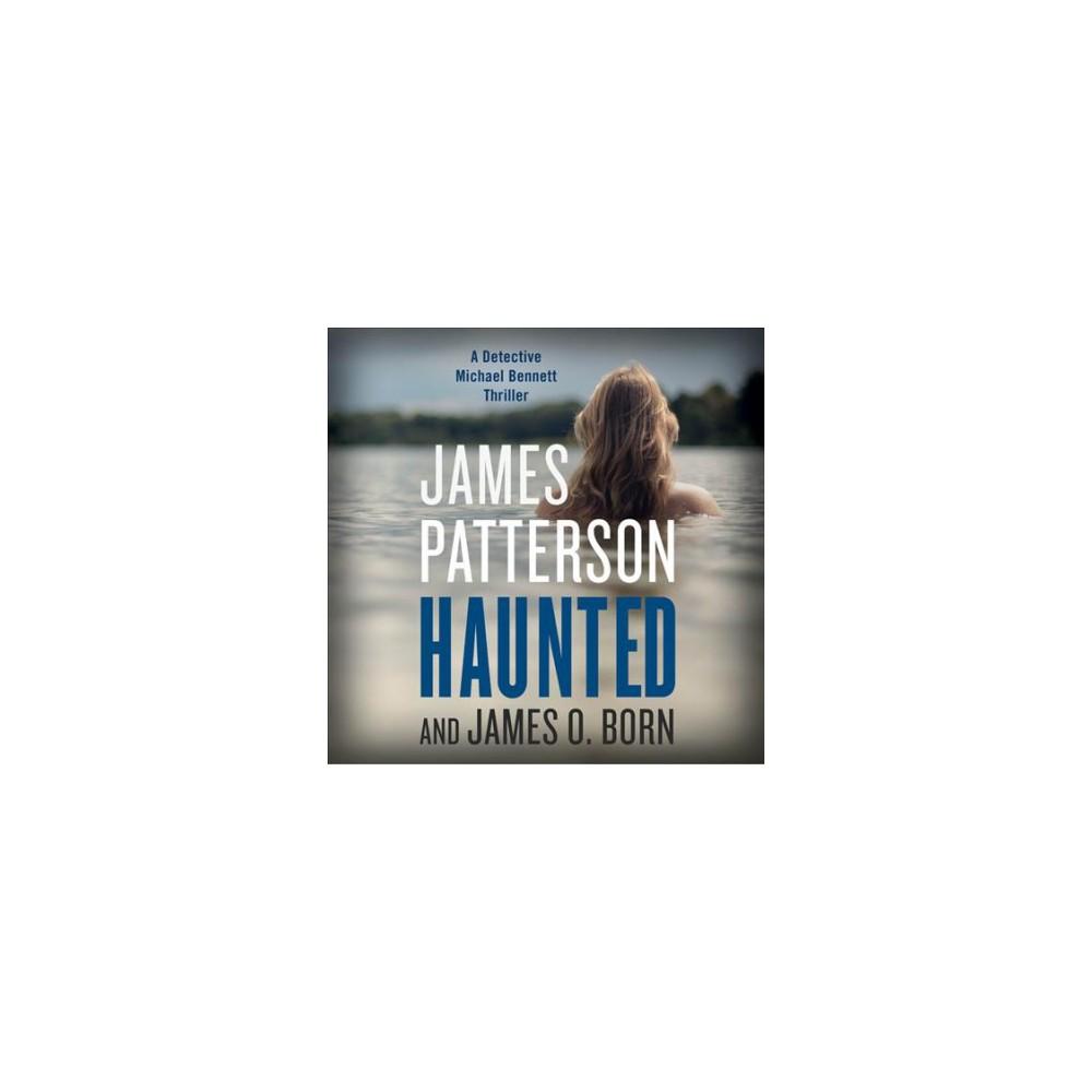 Haunted - Unabridged by James Patterson & James O. Born (CD/Spoken Word)