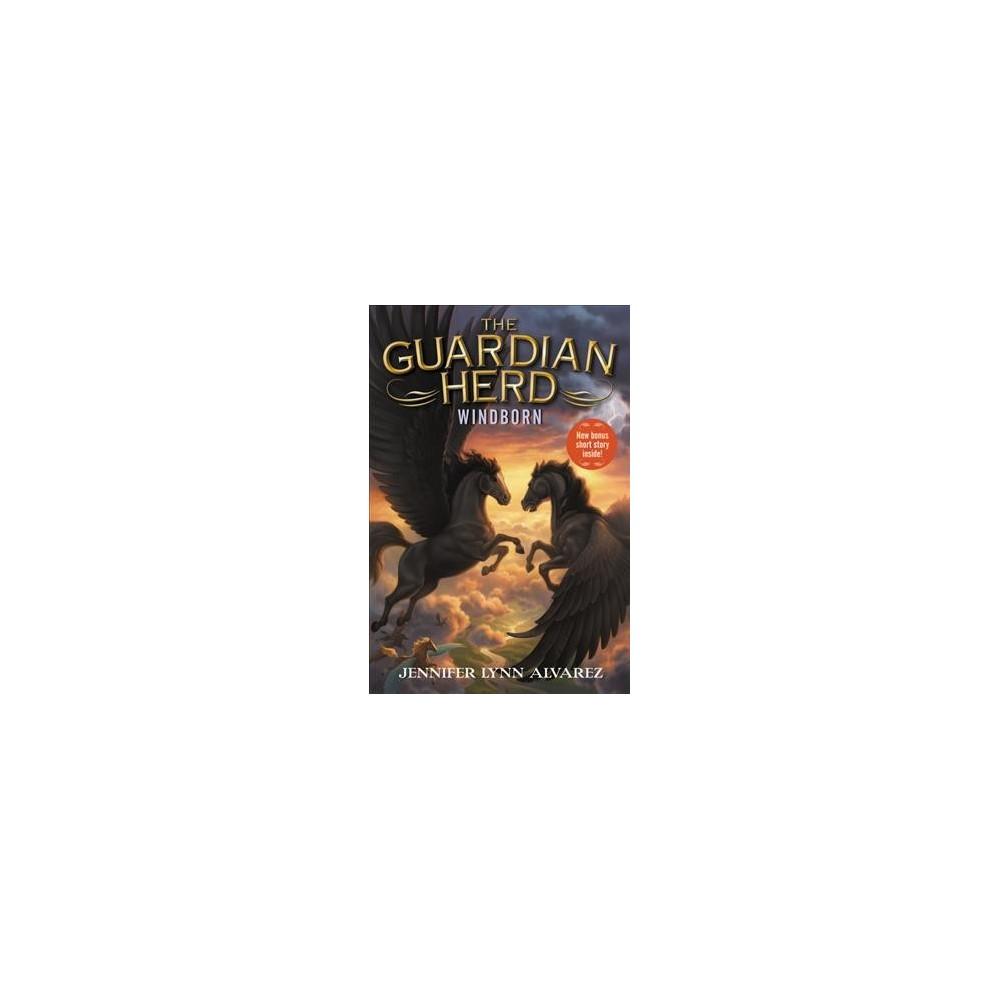 Windborn : Bonus: Across the Dark Water (Reprint) (Paperback) (Jennifer Lynn Alvarez)