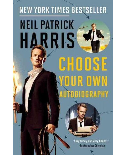 Neil Patrick Harris : Choose Your Own Autobiography (Reprint) (Paperback) - image 1 of 1