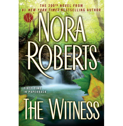 The Witness (Reprint) (Paperback) by Nora Roberts - image 1 of 1