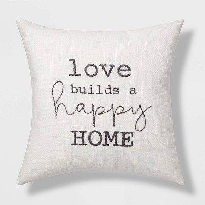 Love Builds a Happy Home Embroidered Square Throw Pillow Cream/Gray - Threshold™