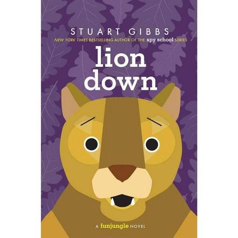 Lion Down - (Funjungle) by  Stuart Gibbs (Paperback) - image 1 of 1