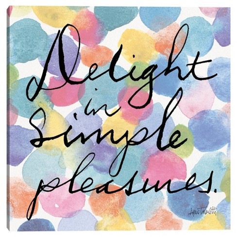 Delight In Simple Pleasures Wrapped Unframed Canvas Art Print - Masterpiece Art Gallery - image 1 of 4