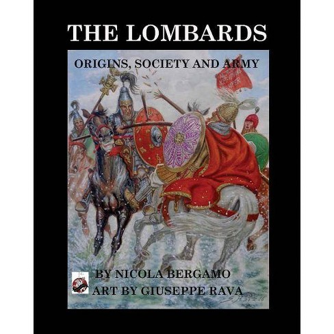 The Lombards - by  Nicola Bergamo (Paperback) - image 1 of 1