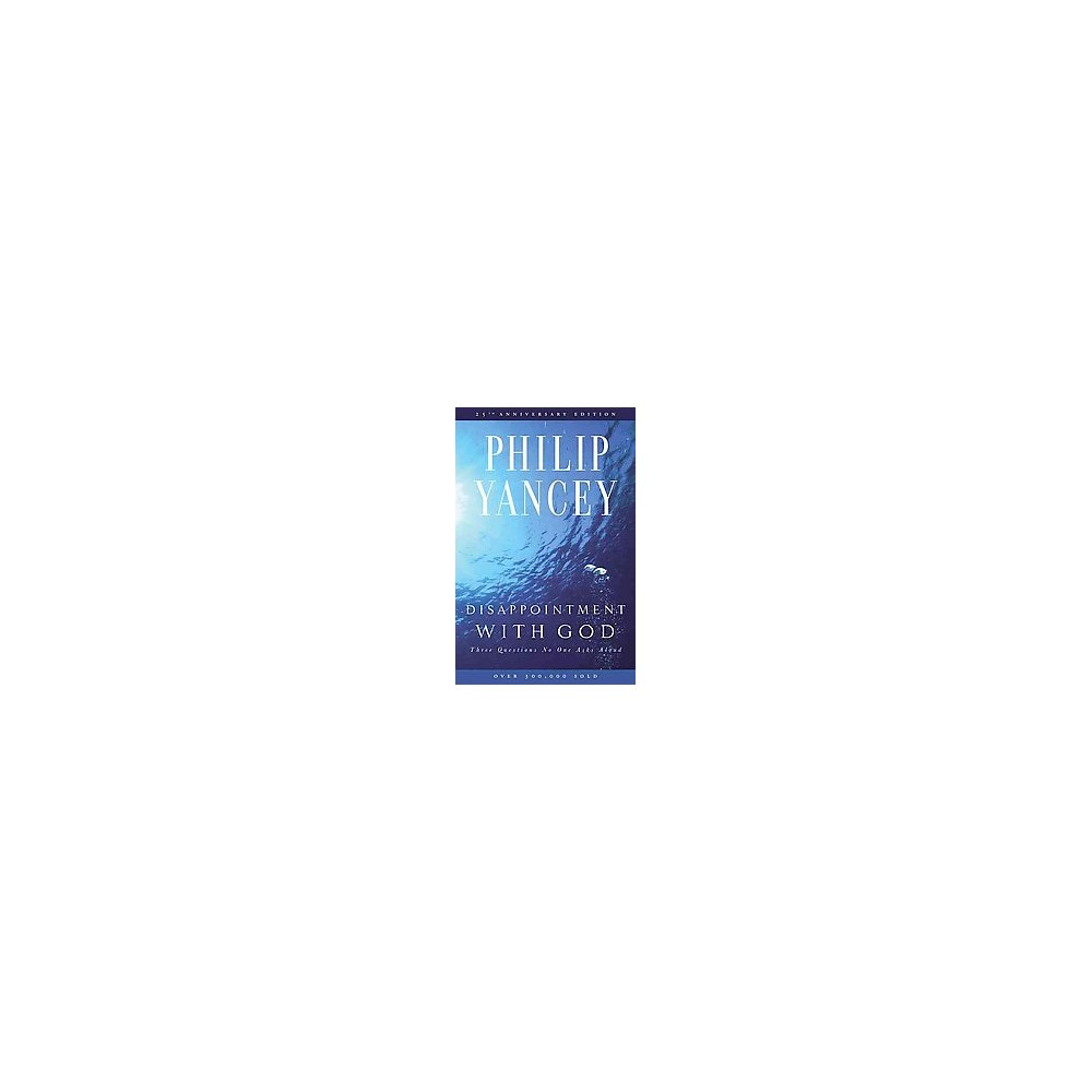 Disappointment With God (Anniversary) (Paperback)