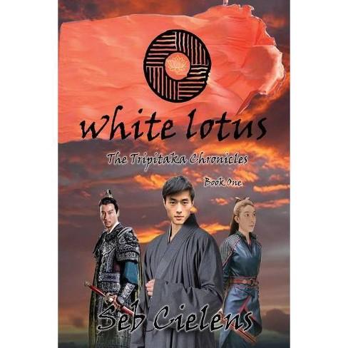 White Lotus - by  Seb Cielens (Paperback) - image 1 of 1