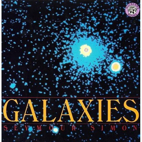 Galaxies - by  Seymour Simon (Paperback) - image 1 of 1