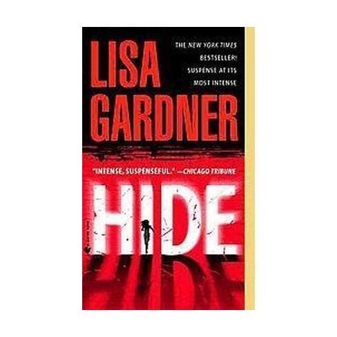 Hide (Reprint) (Paperback) by Lisa Gardner - image 1 of 1