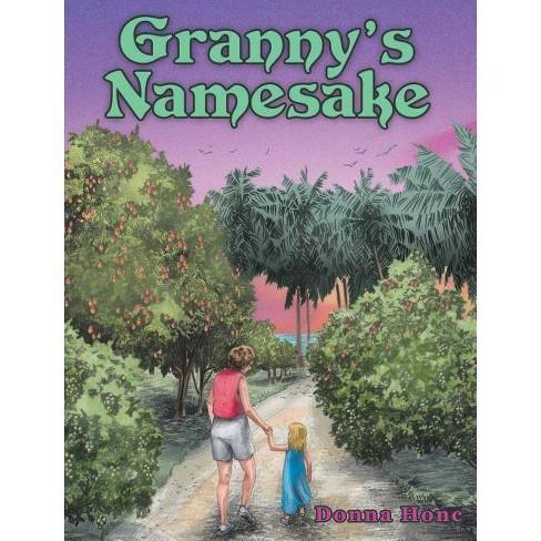 Granny's Namesake - (Hardcover) - image 1 of 1