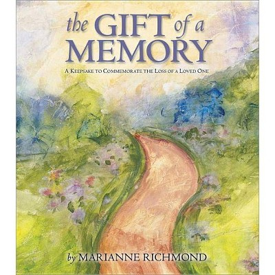 The Gift of a Memory - (Marianne Richmond) by  Marianne Richmond (Hardcover)