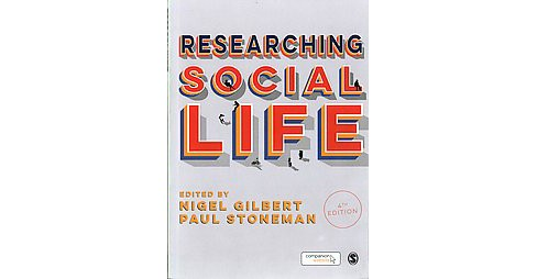 Researching Social Life (Paperback) - image 1 of 1