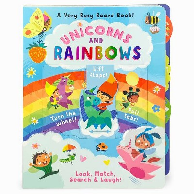 Unicorns and Rainbows - (A Very Busy Board Book to Look, Match Search & Laugh!) by  Rusty Finch (Board Book)