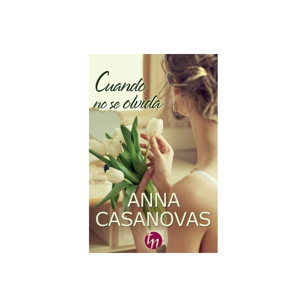 Cuando No Se Olvida By Anna Casanovas Paperback
