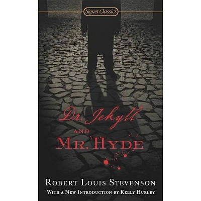 Dr. Jekyll and Mr. Hyde - (Signet Classics) by  Robert Louis Stevenson (Paperback)