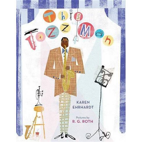 This Jazz Man - by  Karen Ehrhardt (Paperback) - image 1 of 1