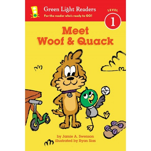 Meet Woof and Quack - (Green Light Readers Level 1) by  Jamie Swenson (Paperback) - image 1 of 1