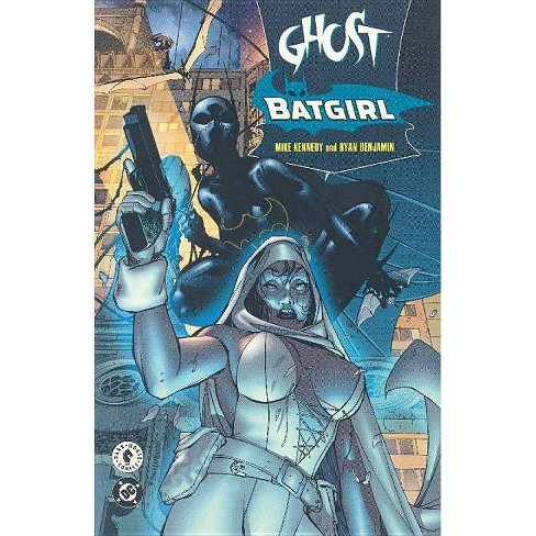 Ghost/Batgirl: The Resurrection Machine - by  Mike Kennedy (Paperback) - image 1 of 1