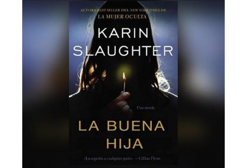 La buena hija / Good Daughter (Unabridged) (CD/Spoken Word) (Karin Slaughter) - image 1 of 1