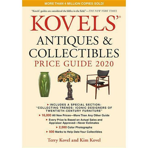 Kovels' Antiques and Collectibles Price Guide 2020 - by  Terry Kovel & Kim Kovel (Paperback) - image 1 of 1