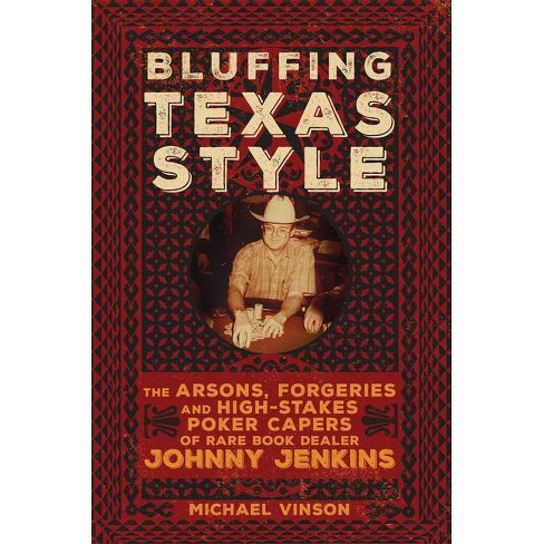 Bluffing Texas Style - by  Michael Vinson (Paperback) - image 1 of 1