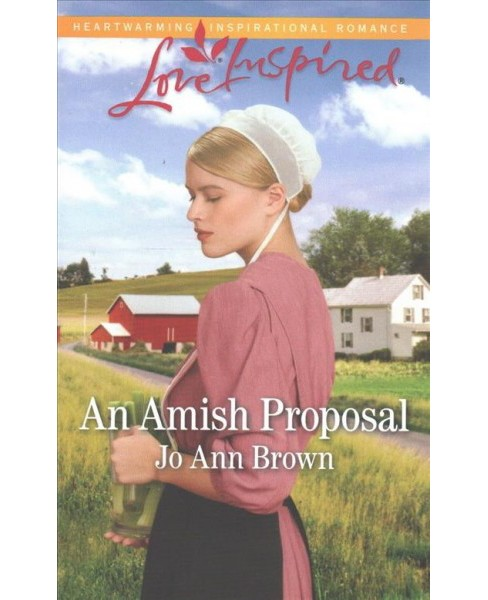 Amish Proposal -  (Love Inspired) by Jo Ann Brown (Paperback) - image 1 of 1