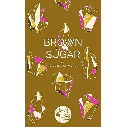 Brown Sugar - (Short Stack) by  Libbie Summers (Paperback) - image 1 of 1