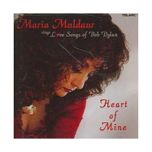 Maria Muldaur - Heart of Mine - Love Songs of Bob Dylan (CD) - image 1 of 1