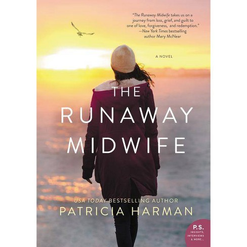 The Runaway Midwife - by  Patricia Harman (Paperback) - image 1 of 1