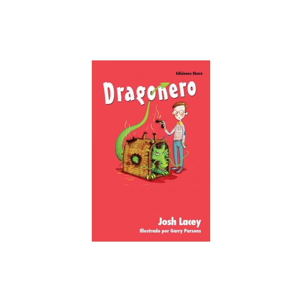 Dragonero/ The Dragonsitter (Paperback) (Josh Lacey)