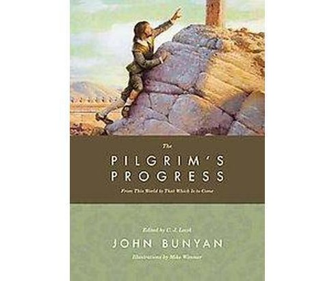 Pilgrim's Progress : From This World to That Which Is to Come (Hardcover) (John Bunyan) - image 1 of 1