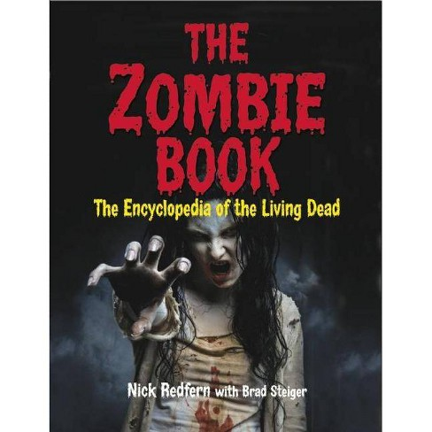 The Zombie Book - by  Nick Redfern & Brad Steiger (Paperback) - image 1 of 1