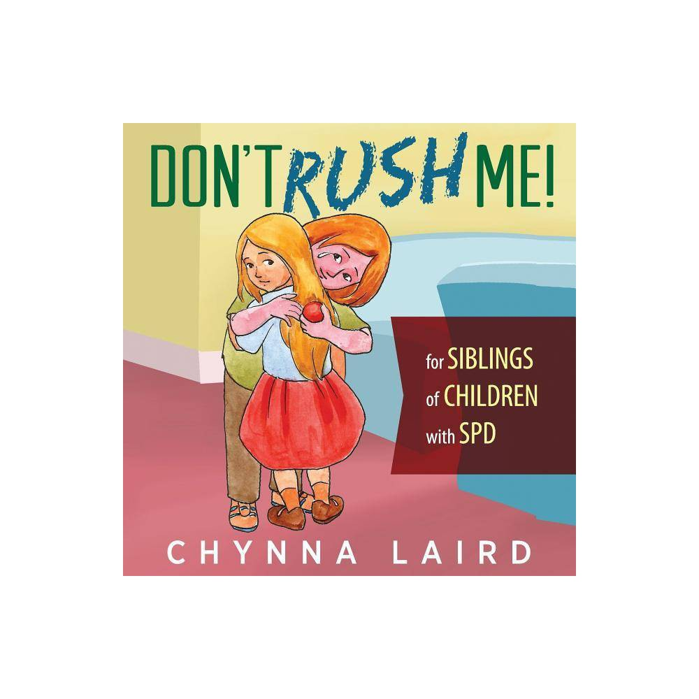 Don T Rush Me By Chynna Laird Paperback