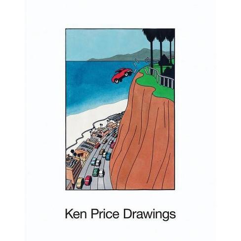 Ken Price: Drawings - (Hardcover) - image 1 of 1