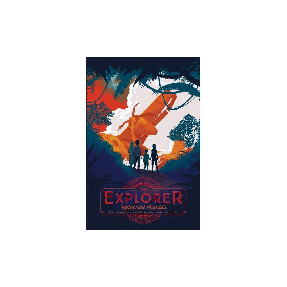 Explorer - by Katherine Rundell (Hardcover)