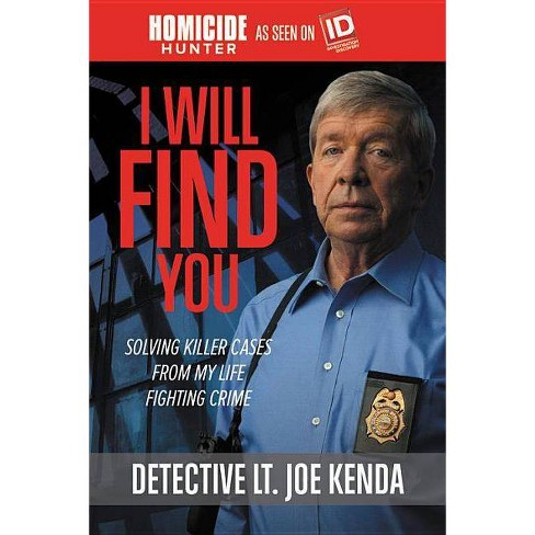 I Will Find You - by  Joe Kenda (Paperback) - image 1 of 1