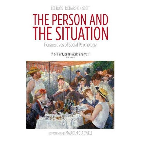 The Person and the Situation - 2 Edition by  Lee Ross & Richard Nisbett (Paperback) - image 1 of 1