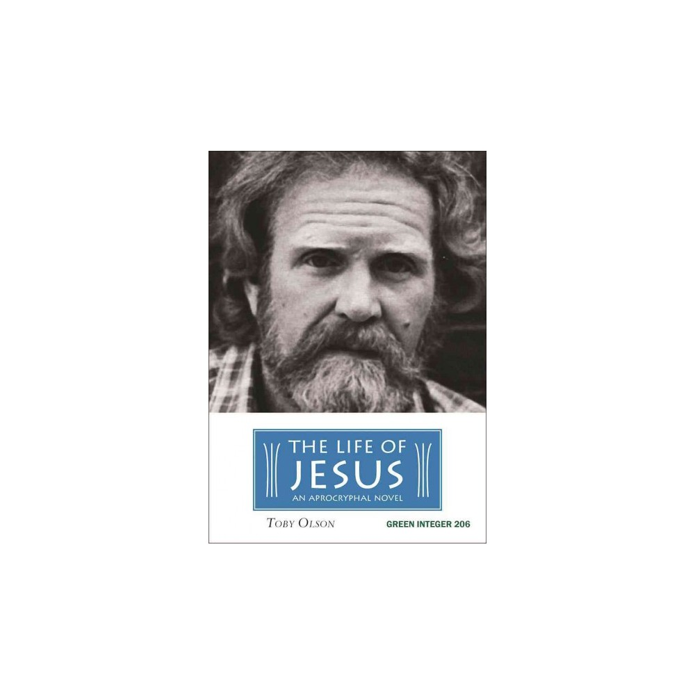 Life of Jesus - Reprint by Toby Olson (Paperback)