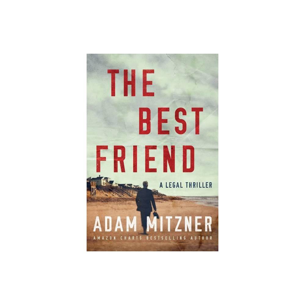 The Best Friend Broden Legal By Adam Mitzner Paperback