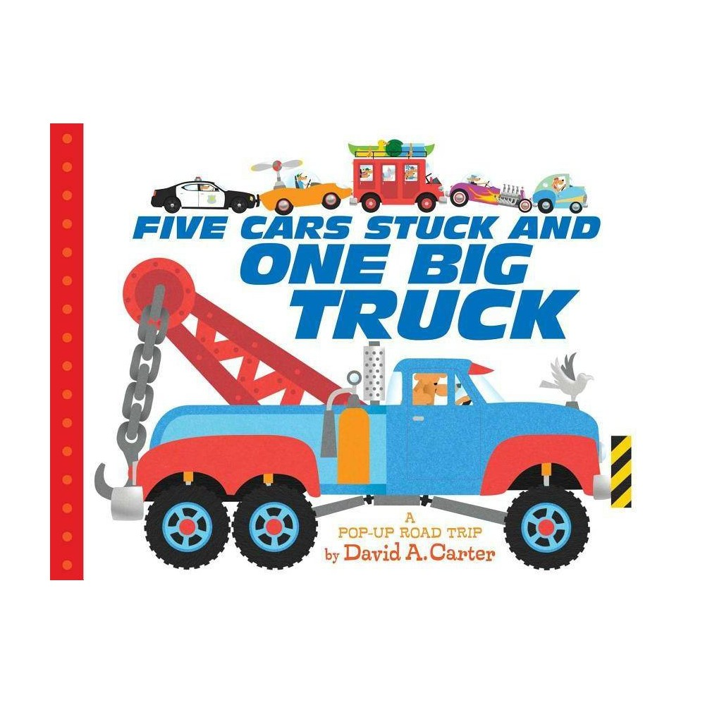 Five Cars Stuck And One Big Truck By David A Carter Board Book