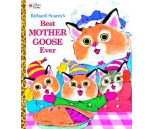 Richard Scarry's Best Mother Goose Ever ( Giant Golden Book) (Hardcover) by Richard Scarry - image 1 of 1
