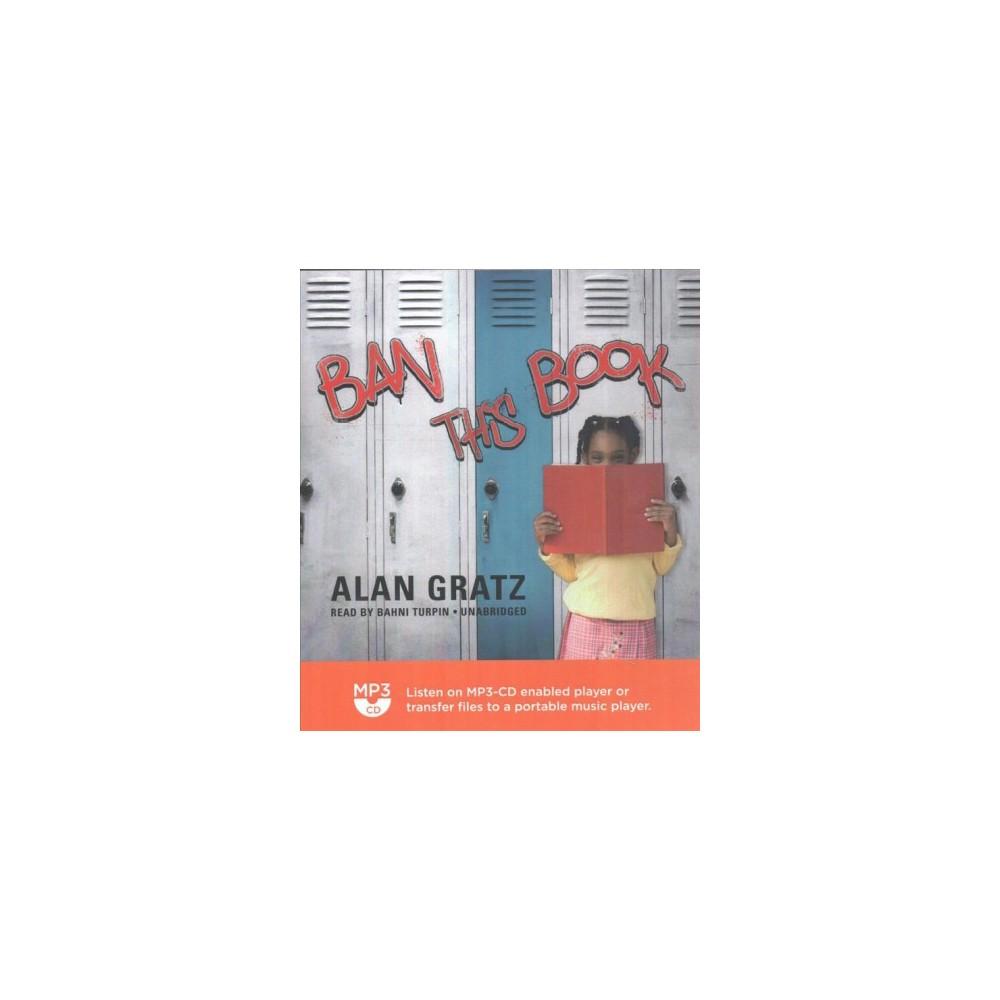 Ban This Book - by Alan Gratz (MP3-CD)