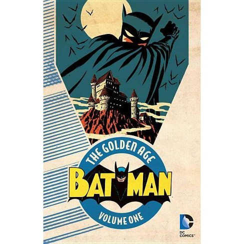 Batman: The Golden Age, Volume 1 - by  Bill Finger (Paperback) - image 1 of 1