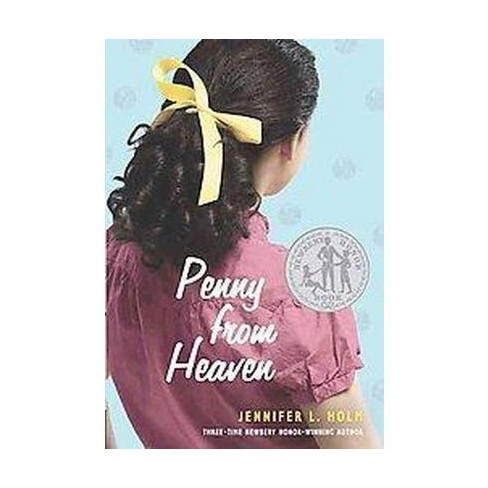 Penny from Heaven (Paperback) by Jennifer L. Holm - image 1 of 1