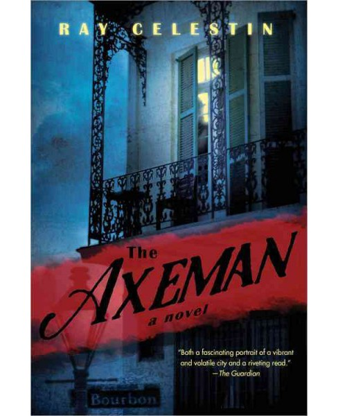 Axeman (Paperback) (Ray Celestin) - image 1 of 1