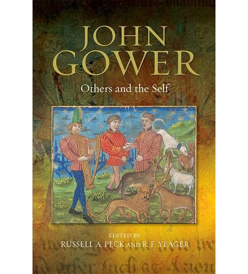 John Gower : Others and the Self -  (Hardcover) - image 1 of 1